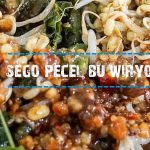 Sego Pecel Bu Wiryo - Photo By @sasmitaedo